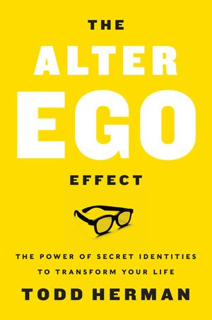The Alter Ego Effect book image