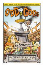 Odd Gods: The Oddlympics Hardcover  by David Slavin