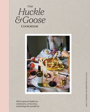 The Huckle & Goose Cookbook book image