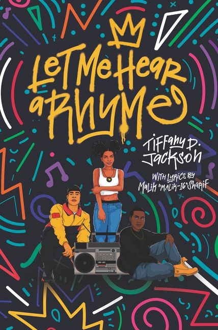Let Me Hear a Rhyme by Tiffany D. Jackson | Hardcover | Epic Reads