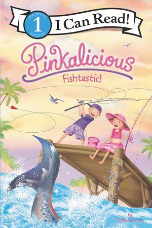 Pinkalicious: Fishtastic! book image