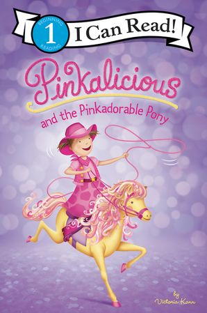 Pinkalicious and the Pinkadorable Pony (I Can Read Level 1) Paperback  by Victoria Kann