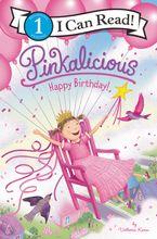 Pinkalicious: Happy Birthday! Hardcover  by Victoria Kann