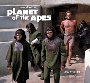 The Making of Planet of the Apes Hardcover  by