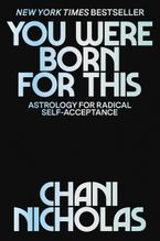 You Were Born for This Hardcover  by Chani Nicholas