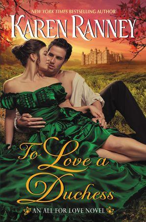 To Love a Duchess: An All for Love Novel Paperback  by Karen Ranney