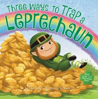 three-ways-to-trap-a-leprechaun
