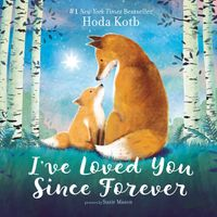 ive-loved-you-since-forever-board-book