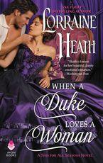 When a Duke Loves a Woman Hardcover  by Lorraine Heath