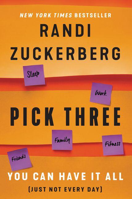 Pick Three - Randi Zuckerberg - Hardcover