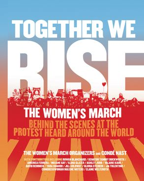Together we rise the womens march organizers cond233 nast cover image together we rise fandeluxe Gallery