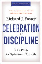 Celebration of Discipline, Special Anniversary Edition eBook  by Richard J. Foster