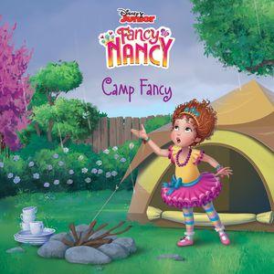Disney Junior Fancy Nancy: Camp Fancy book image