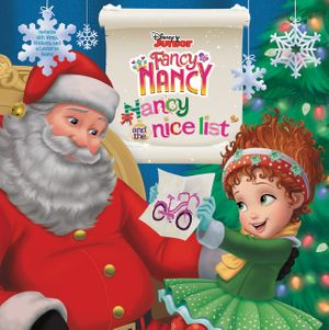 Disney Junior Fancy Nancy: Nancy and the Nice List book image