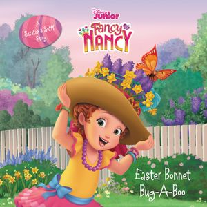 Disney Junior Fancy Nancy: Easter Bonnet Bug-A-Boo book image