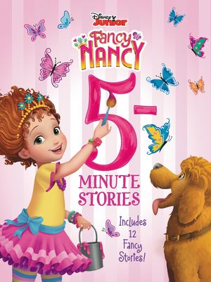 Disney Junior Fancy Nancy: 5-Minute Stories book image
