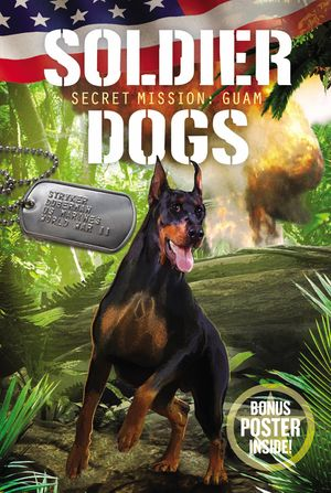 Soldier Dogs #3: Capture the Island book image