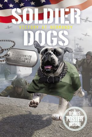 Soldier Dogs #4: Victory at Normandy book image