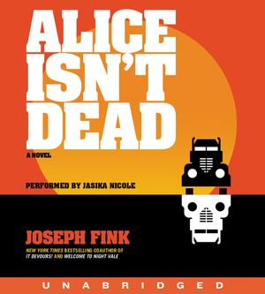 Alice Isn't Dead CD book image