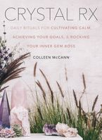 Crystal Rx Hardcover  by Colleen McCann