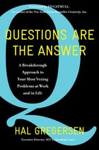 Questions Are the Answer Hardcover  by Hal Gregersen