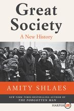 Great Society Paperback LTE by Amity Shlaes