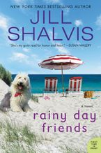 Rainy Day Friends Hardcover  by Jill Shalvis