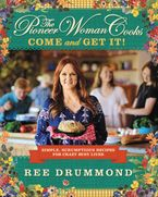 The Pioneer Woman Cooks: Come and Get It!  iBA