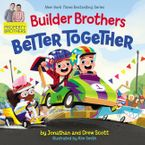 builder-brothers-better-together