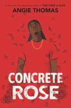 Concrete Rose Hardcover  by Angie Thomas