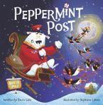 Peppermint Post Hardcover  by Bruce Hale