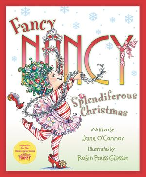 Fancy Nancy: Splendiferous Christmas book image