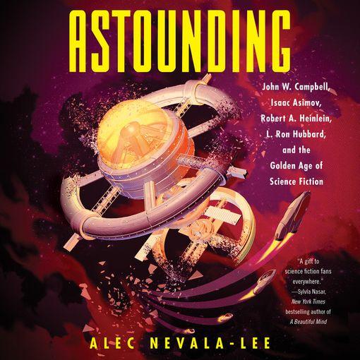 Astounding - Alec Nevala-Lee - Digital Audiobook