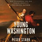 Young Washington Downloadable audio file UBR by Peter Stark