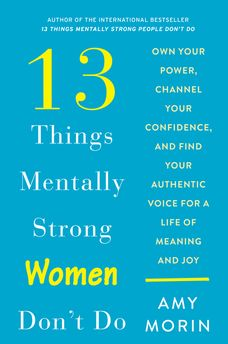 13 Things Mentally Strong Women Don