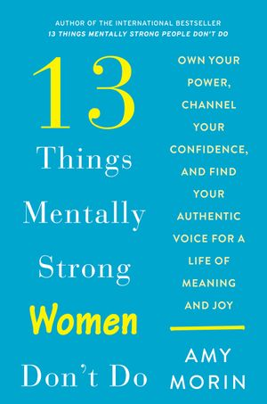 13 Things Mentally Strong Women Don't Do book image