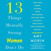 13-things-mentally-strong-women-dont-do