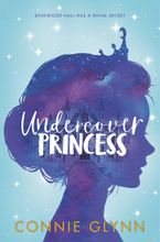 the-rosewood-chronicles-1-undercover-princess