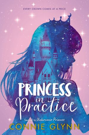 The Rosewood Chronicles: Princess in Practice book image