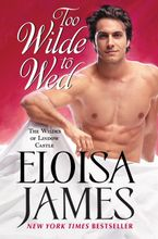 Too Wilde to Wed Hardcover  by Eloisa James