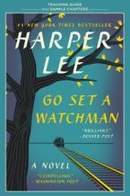 Go Set a Watchman Teaching Guide eBook  by Harper Lee