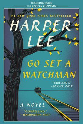Go Set a Watchman Teaching Guide