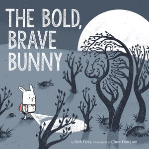 The Bold, Brave Bunny book image