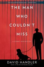 The Man Who Couldn't Miss Hardcover  by David Handler