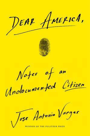 Dear America - Jose Antonio Vargas - Hardcover