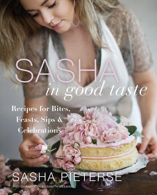 Sasha In Good Taste Sasha Pieterse Hardcover