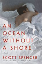 An Ocean Without a Shore eBook  by Scott Spencer