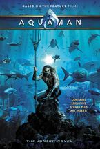 Aquaman: The Junior Novel Paperback  by Jim McCann