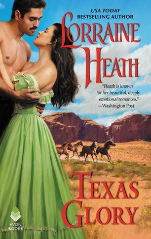 Texas Glory Paperback  by Lorraine Heath