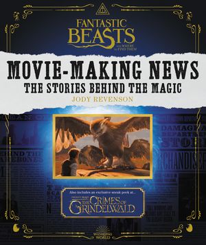 Fantastic Beasts and Where to Find Them: Movie-Making News book image